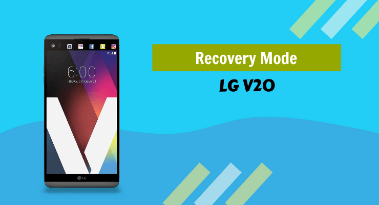 LG V20 Recovery Mode