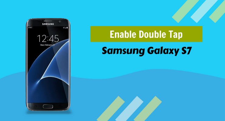 Samsung Galaxy Phone Enable Double Tap